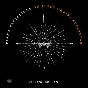 2020 - Stefano Bollani - Piano Variations on Jesus Christ Superstar